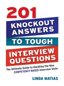 Two Hundred and One Knockout Answers to Tough Interview Questions
