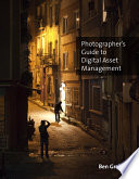 Photographer s Guide to the Digital Lifecycle