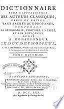 Dictionnaire pour l'intelligence des auteurs classiques, grecs et latins