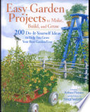 Easy Garden Projects To Make Build And Grow