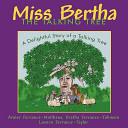 Miss Bertha  the Talking Tree