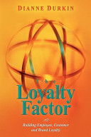The Loyalty Factor