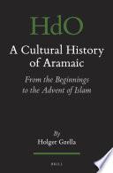 A Cultural History of Aramaic