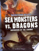 Sea Monsters Vs  Dragons
