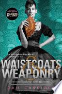 Waistcoats   Weaponry