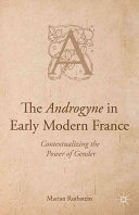 The Androgyne in Early Modern France