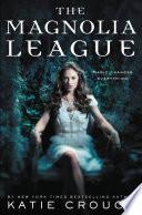 The Magnolia League Book PDF