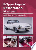 E Type Jaguar Restoration Manual