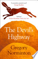 The Devil's Highway by Gregory Norminton