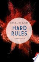 Hard Rules   Dein Begehren