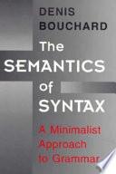 The Semantics of Syntax