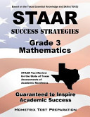 Staar Success Strategies Grade 3 Mathematics Staar Test Review For The State Of Texas Assessments Of Academic Readiness