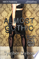 Almost Gothic Suncoast Society  book