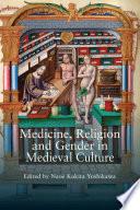 Medicine Religion And Gender In Medieval Culture