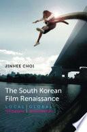 The South Korean Film Renaissance