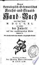 Neues genealogisch-schematisches Reichs- und Staats-Handbuch vor das Jahr ..