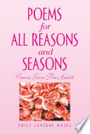 Poems for All Reasons and Seasons
