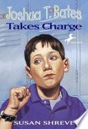 Joshua T  Bates Takes Charge