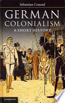 German Colonialism Colonial Project For The Nation And