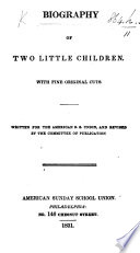 Biography of Two Little Children  etc