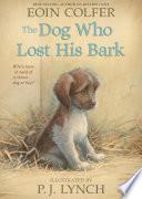 The Dog Who Lost His Bark Book PDF