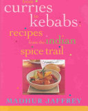 From Curries to Kebabs