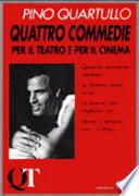 Quattro commedie per il teatro e per il cinema