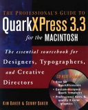 The Professional's Guide to QuarkXPress? 3.3 for the Macintosh