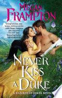 Never Kiss a Duke Book PDF
