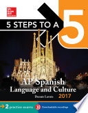 5 Steps to a 5 AP Spanish Language and Culture with Downloadable Recordings 2014 2015  EBOOK