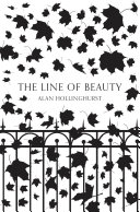 The Line of Beauty  Picador 40th Anniversary Edition