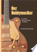 Der Hobbymusiker