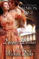 Deepest Desires Of A Wicked Duke : his wedding to portia after revealing his...