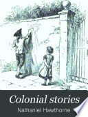 Colonial Stories