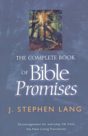 The Complete Book Of Bible Promises : for locating every spiritual promise in the...