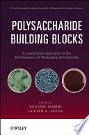 Polysaccharide Building Blocks