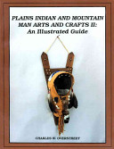 Plains Indian and Mountain Man Arts and Crafts II