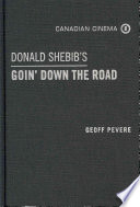 Donald Shebib s Goin  Down the Road