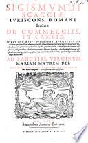 S  Scacci       Tractatus de Commerciis et Cambio     opus nunc primum in Germania editum