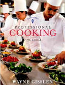 Professional Cooking Includes College Text And Nraef Workbook W Exam