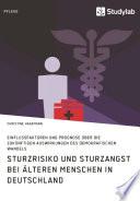 Sturzrisiko und Sturzangst bei älteren Menschen in Deutschland