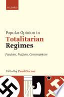Popular Opinion in Totalitarian Regimes