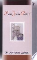In My Own Word Pope John Paul II