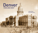 Denver  Then   Now