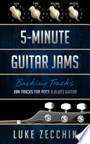 5 Minute Guitar Jams