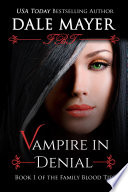 Vampire In Denial Paranormal Romance Mystery Family Blood Ties 1  book