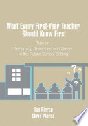 What Every First Year Teacher Should Know First