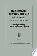 Mathematik, Physik · Chemie und Grenzgebiete