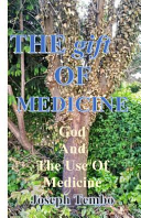 The Gift Of Medicine