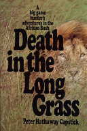 Death in the Long Grass Of His Colleagues With The Animals Of